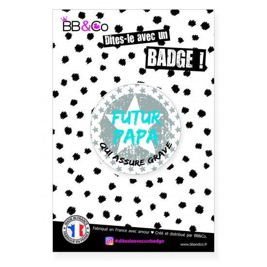 """Badge """"Futur Papa"""" - Idées Cadeaux par BB&Co"""