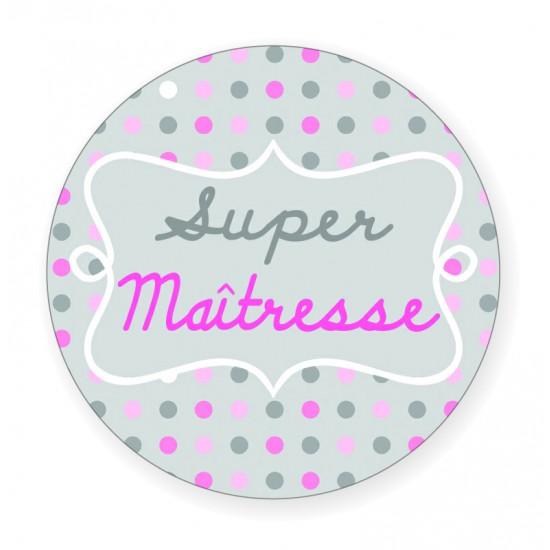 """Badge """"Super Maîtresse"""" - Idées Cadeaux par BB&Co"""